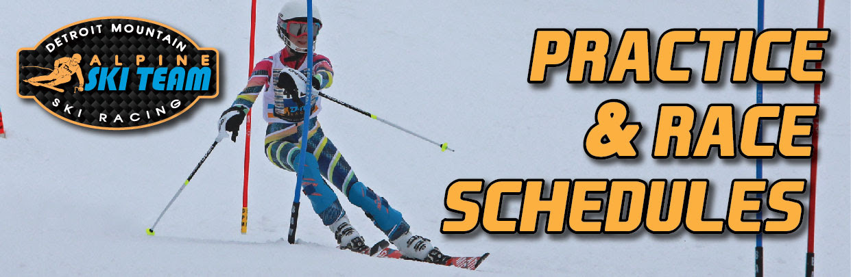 Detroit Mountain Alpine Ski Team Practice & Race Schedules