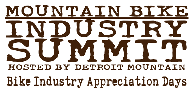 Mountain Bike Industry Summit hosted by Detroit Mountain. Bike Industry Appreciation Days